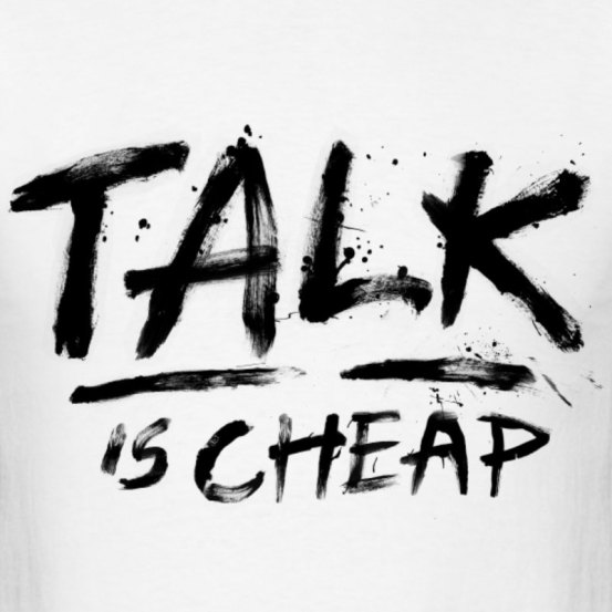 talk-is-cheap-black-text-t-shirts-men-s-t-shirt.jpg
